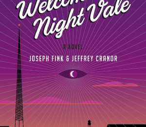 Resenha: Welcome To Night Vale – Joseph Fink &  Jeffrey Cranor